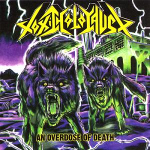 TOXIC HOLOCAUST - An Overdose Of Death - CD